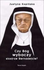 Czy-Bog-wybaczy-siostrze-Bernadetcie