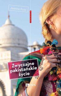 zwyczajne-pakistanskie-zycie-joanna-kusy