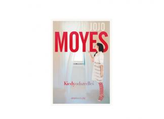 Kiedy odszedłeś Jojo Moyes