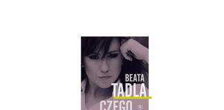 czego oczy nie widzą Beata Tadla