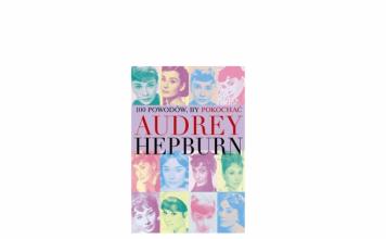 100 powodów by pokochać Audrey Hepburn