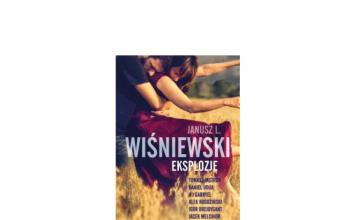 eksplozje Janusz Wiśniewski