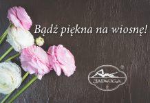 bądź piękna na wiosnę