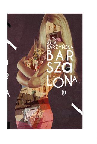 Aga Sarzyńska - Barszalona