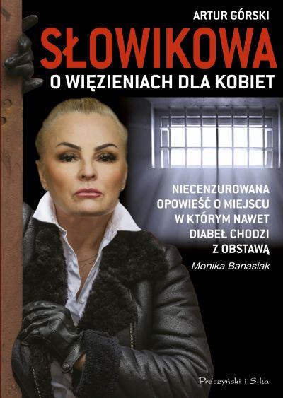 słowikowa o więzieniach dla kobiet